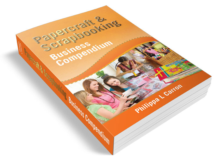 Papercraft and Scrapbooking Business Compendium
