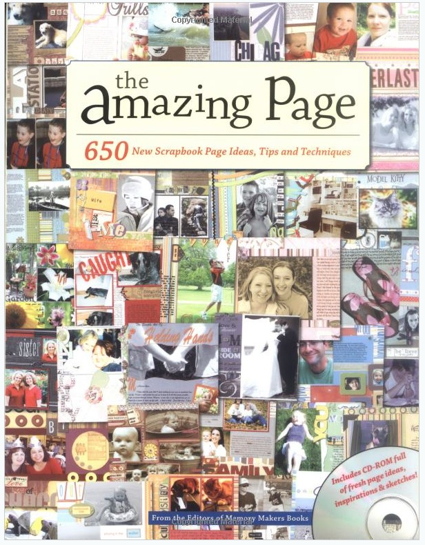 A Review on The Amazing Page: 650 Scrapbook Page Ideas, Tips and Techniques (Memory Makers)