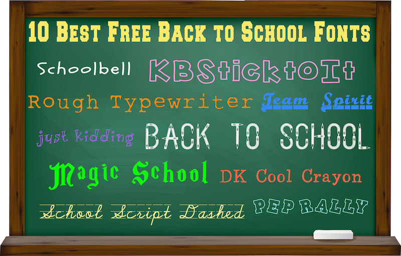 10 Best Free Back To School Fonts