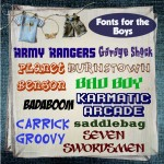 Fonts for the Boys