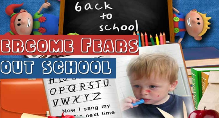 Overcome Fears about School