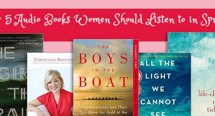 Top 5 Audio Books Women Should Listen to in Spring